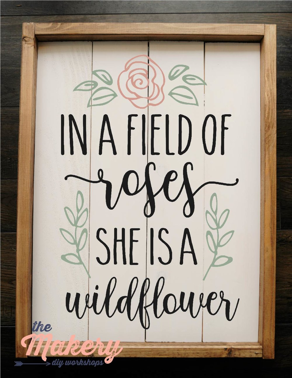 In a Field of Roses, She is a Wildflower