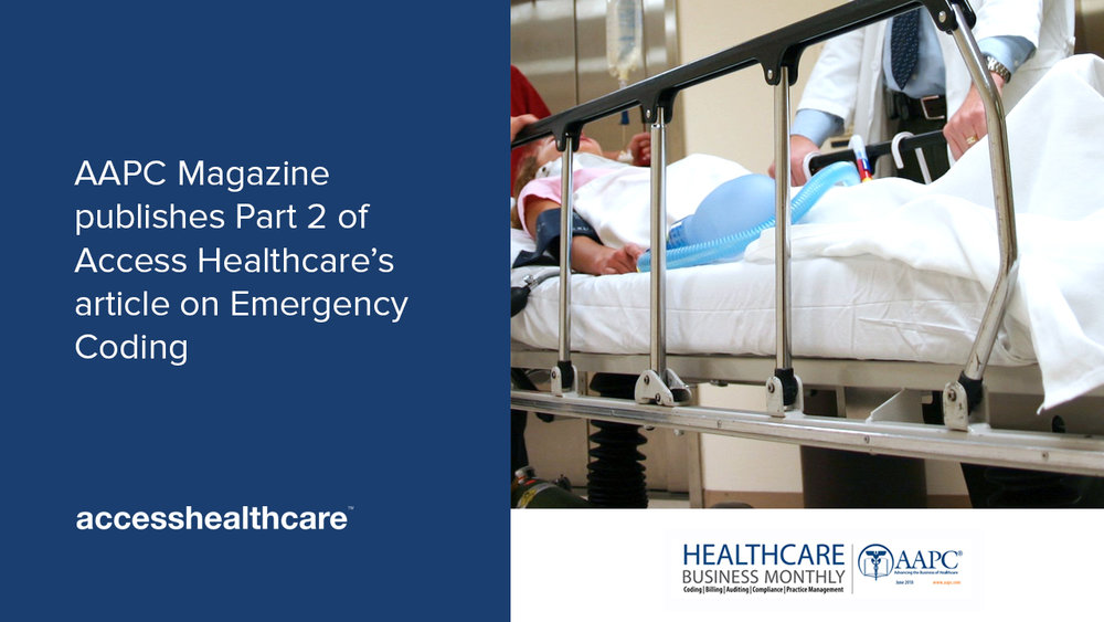 AAPC-Magazine-publishes-Part-2-of-Access-Healthcare's-article-on-Emergency-Coding.jpg