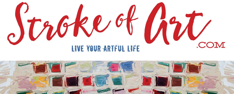 Stroke Of Art ~ Live your Artful Life