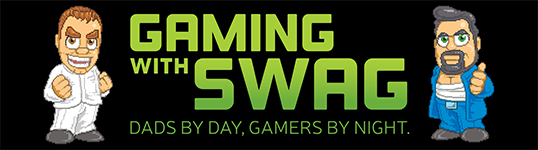 GamingWithSwag.com - Dads By Day, Gamers By Night.