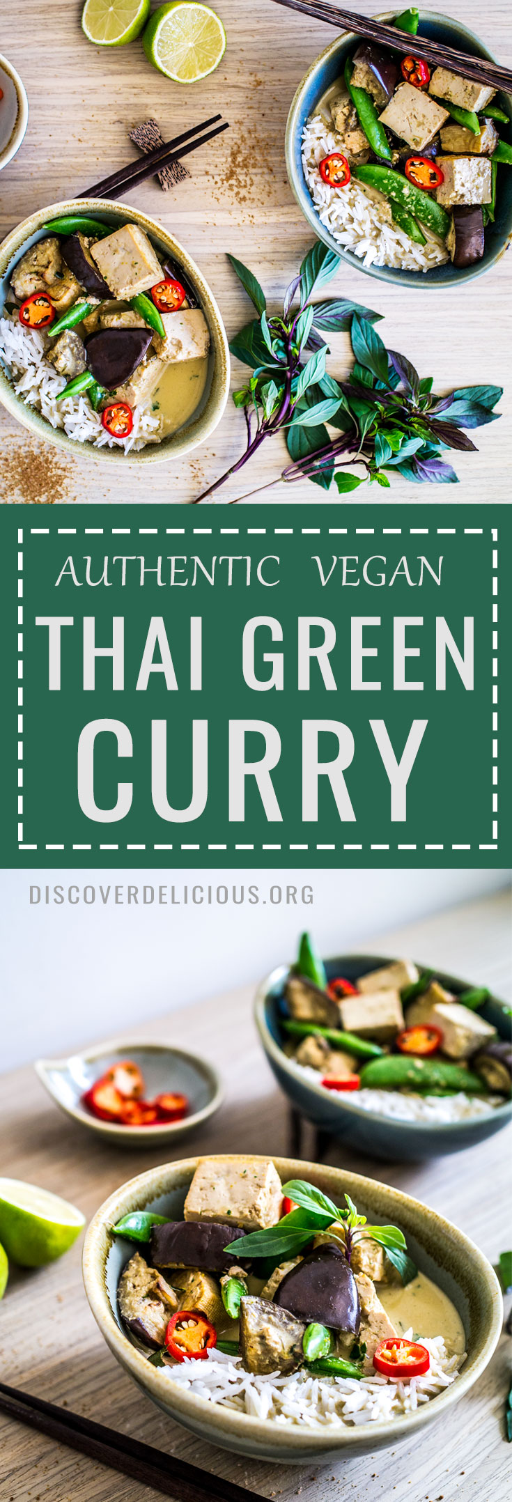 Authentic Vegan Thai Green Curry! With aubergine, sugar snap peas and fluffy basmati rice | www.discoverdelicious.org