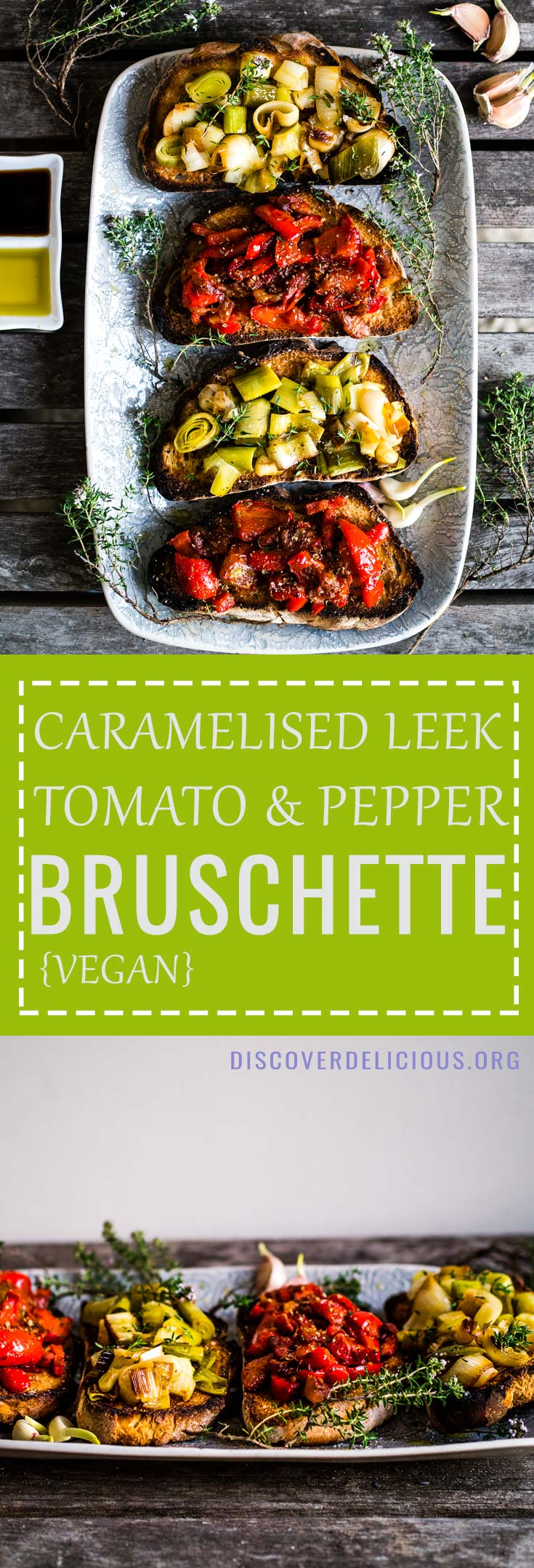 Crunchy & delicious bruschetta w/ caramelised leeks and sauteed tomatoes. Perfect for a starter or summer main! 100% vegan, too | Discover Delicious | www.discoverdelicious.org | Vegan bruschette  #toast #toasts #bread #vegetables #recipe #recipes #summer #meal