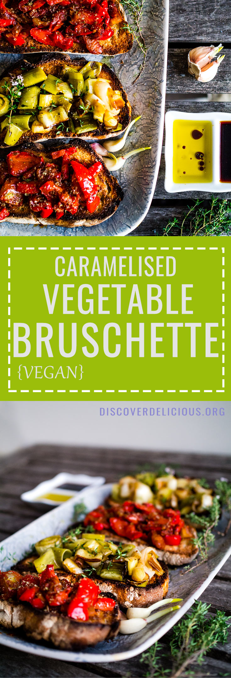 Crunchy & delicious vegetable bruschetta w/ caramelised leeks and sauteed tomatoes. Perfect for a starter or summer main! 100% vegan, too | Discover Delicious | www.discoverdelicious.org | Vegan bruschette #toast #toasts #bread #vegetables #recipe #recipes #summer #meal
