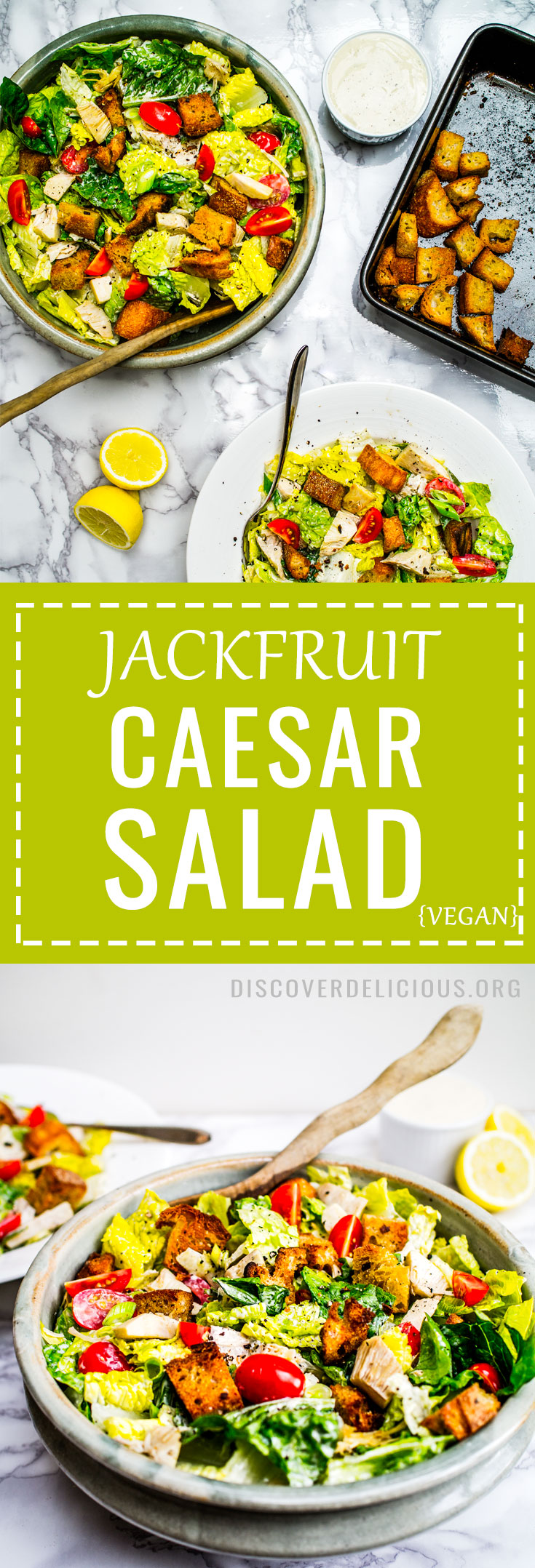 Jackfruit Caesar Salad [vegan]. A tangy, creamy, dressing over the meaty texture of jackfruit and crunch of roasted garlicky croutons. #vegan #healthy #recipe