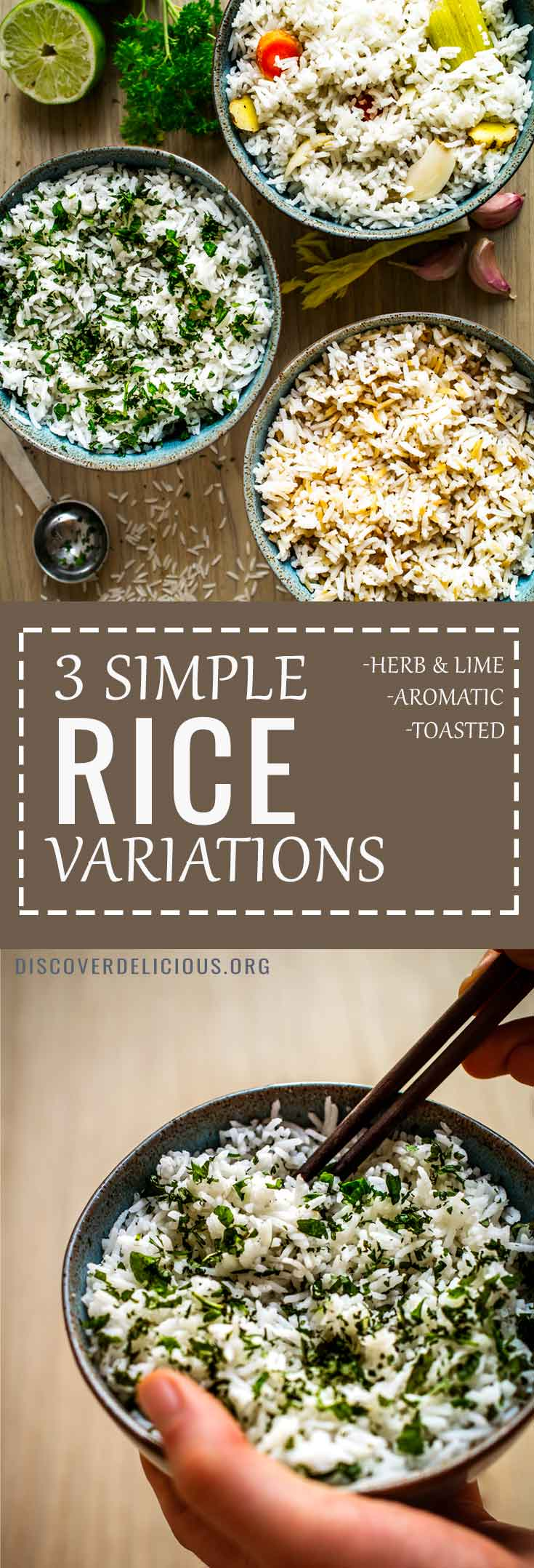 3 simple ways to liven up rice: Toasted rice + sesame oil & soy sauce, also Herbs & Lime juice, and lastly Aromatic Rice cooked in aromatics such as garlic and ginger! All 3 recipes in one post. Plus method for perfect, fluffy rice!  #rice #recipes #easy #herbs #lime #basmati  #simple #ways #how #to #cook #make #cilantro #lime #bowl #flavoured #vegetarian #vegan #savoury #vegetable #white #recipe