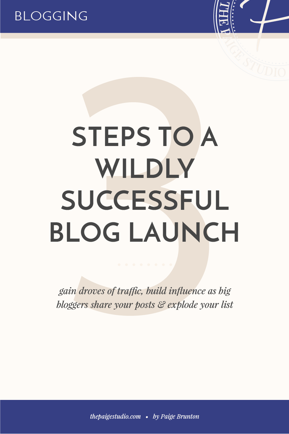 3 steps to a wildly successful blog launch