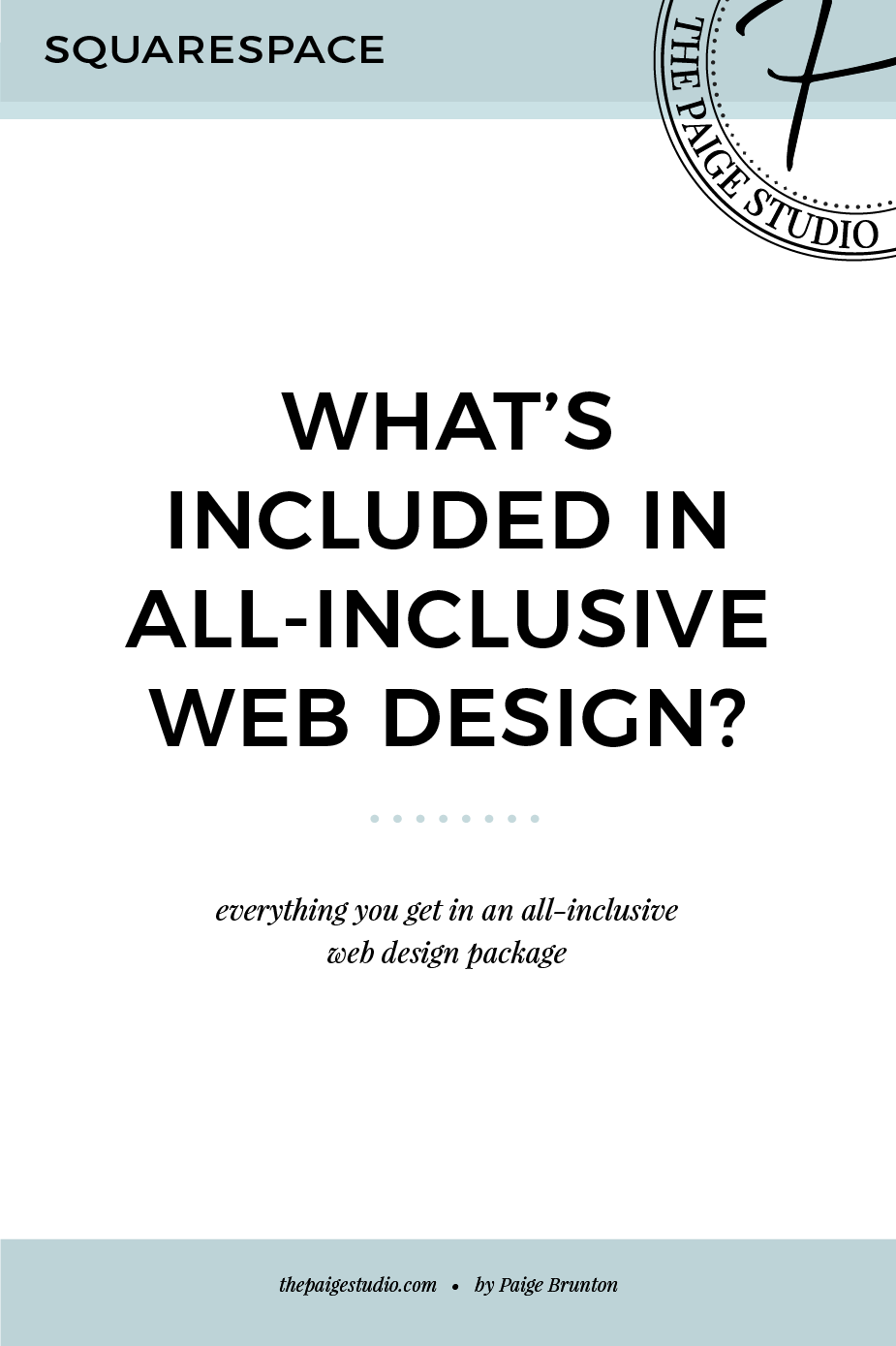 What S Included In All Inclusive Squarespace Web Design Packages Paige Brunton Squarespace Templates Squarespace Designer Courses