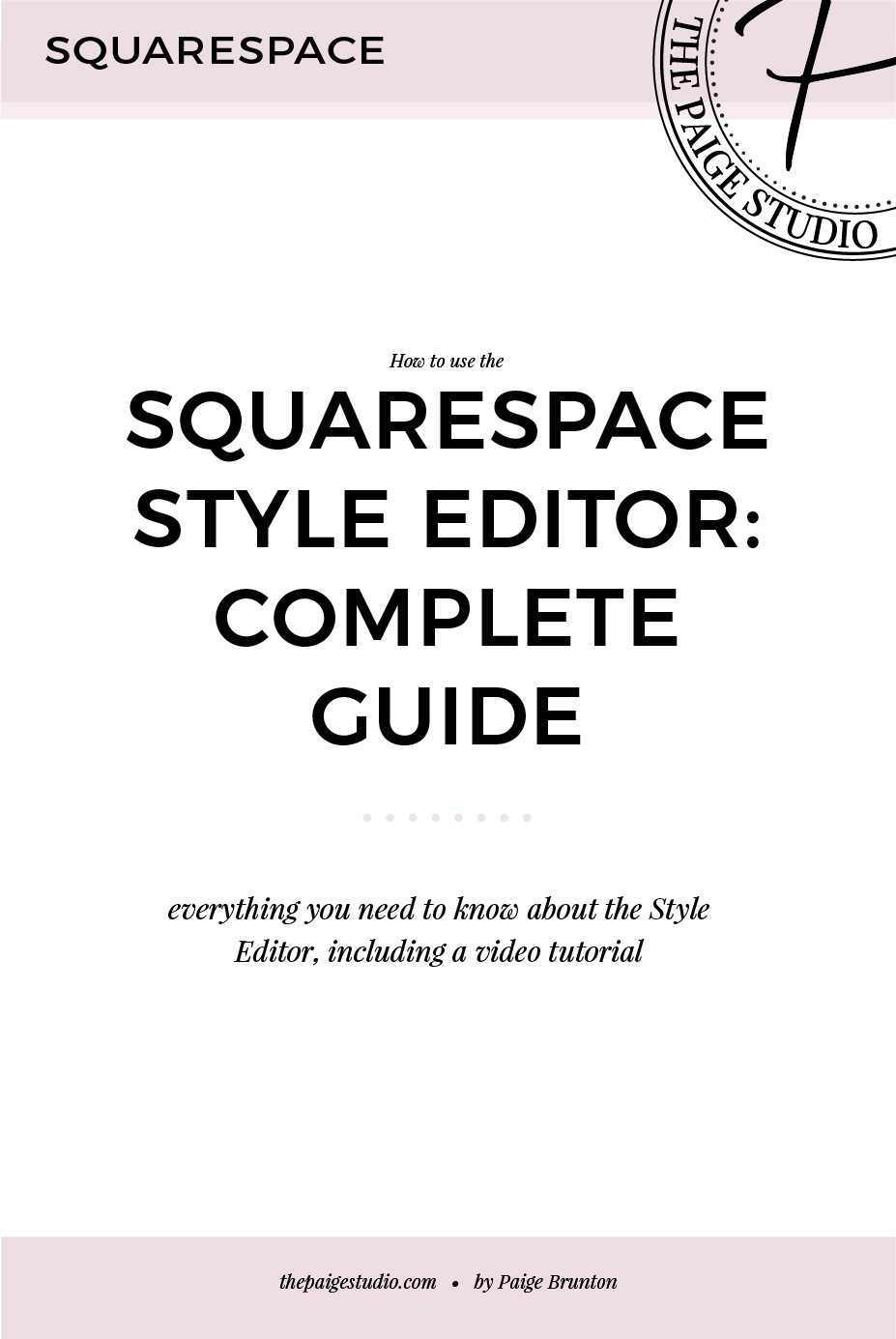 A complete guide to using the Squarespace Style Editor.png