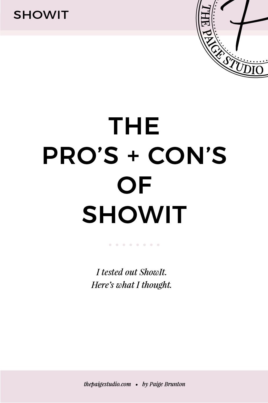 I tested out ShowIt. Here's the pros & cons.png
