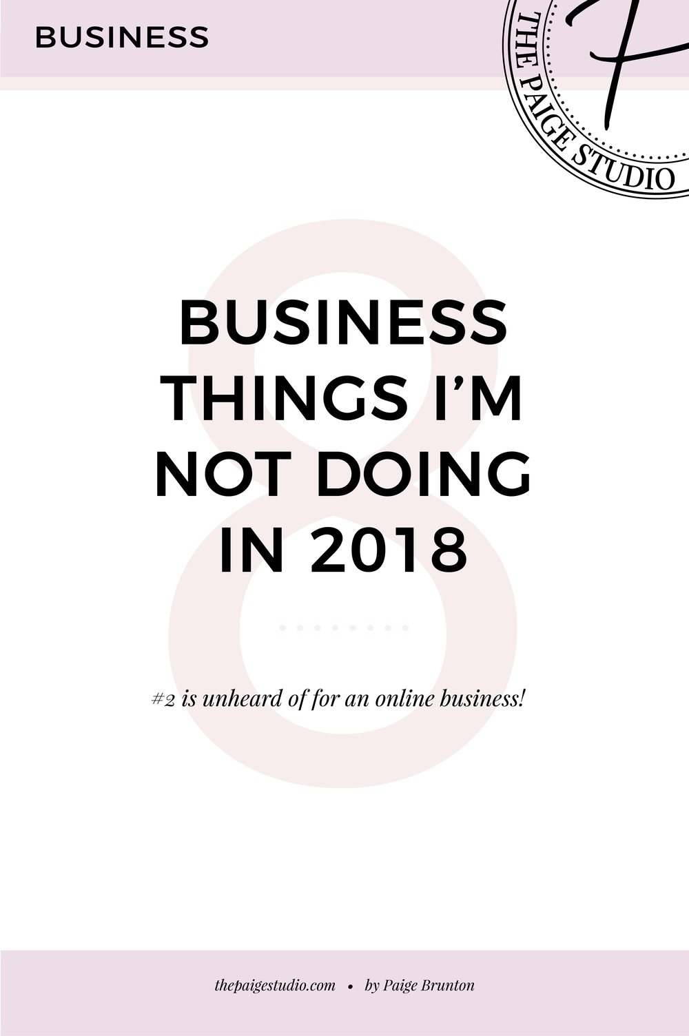 8 business things im not doing in 2018.png