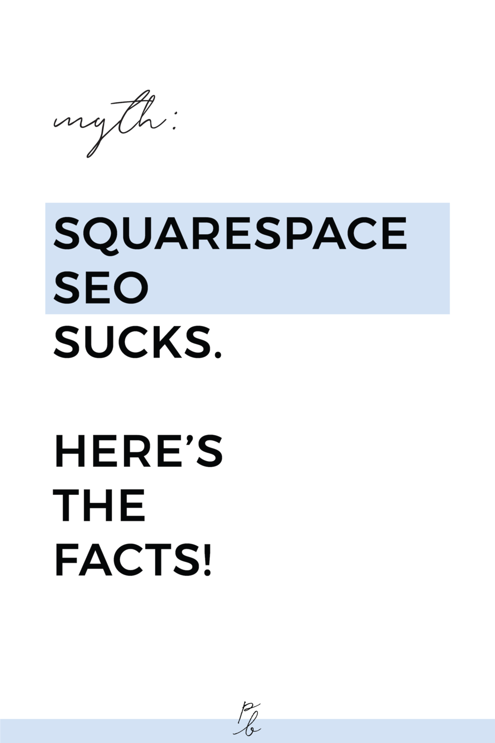 Myth: Squarespace sucks for SEO. Here's the facts..png