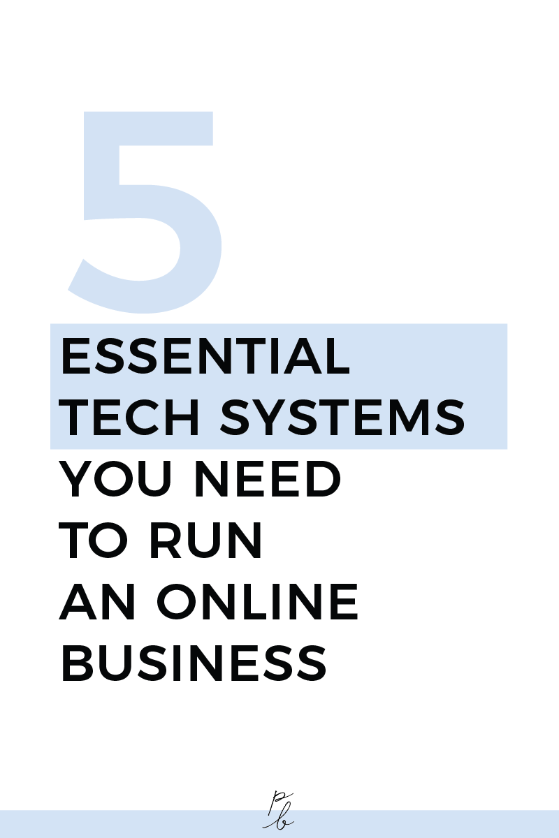 5 essential tech systems you need to run an online business.png