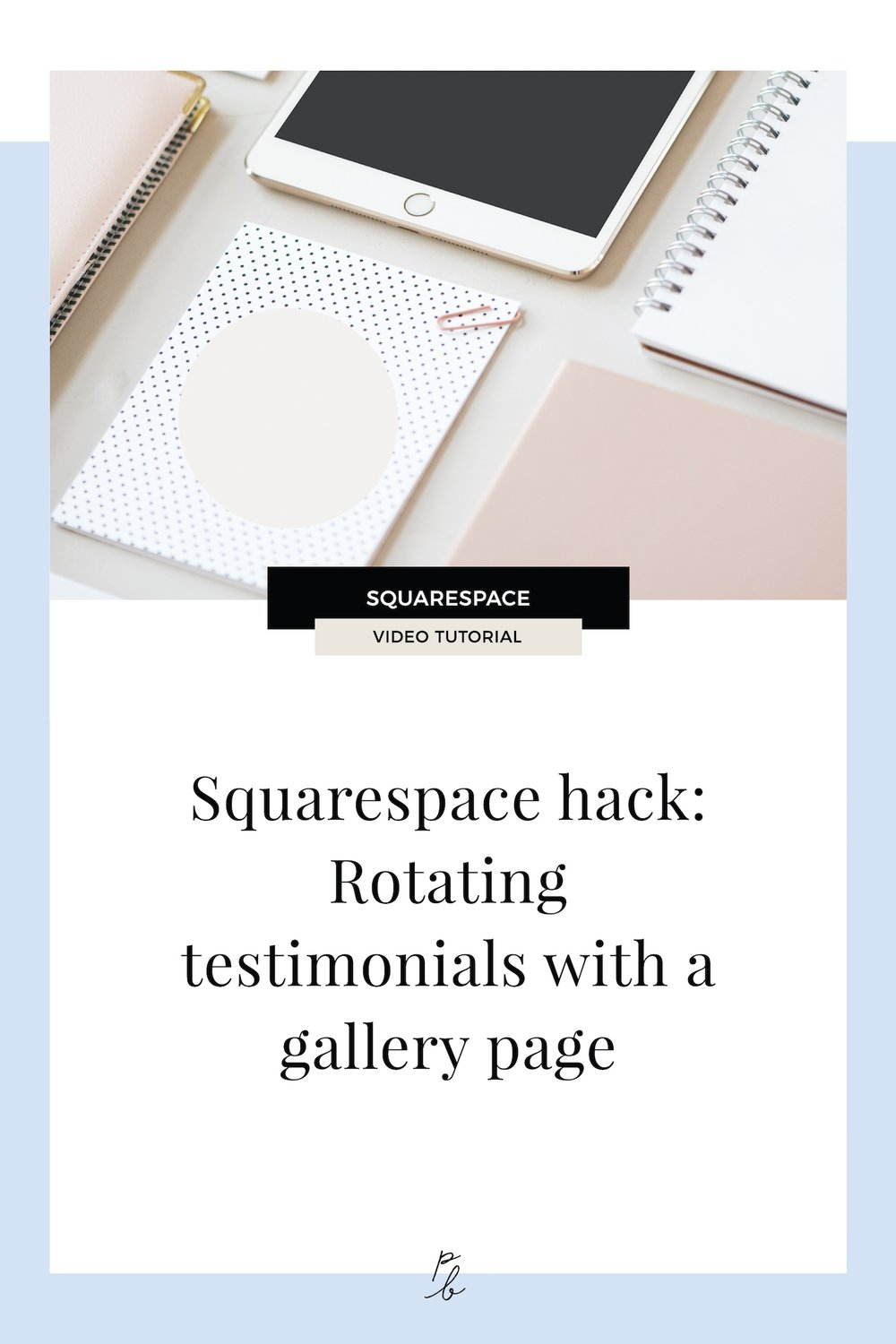 Squarespace hack: How to make rotating testimonials with a