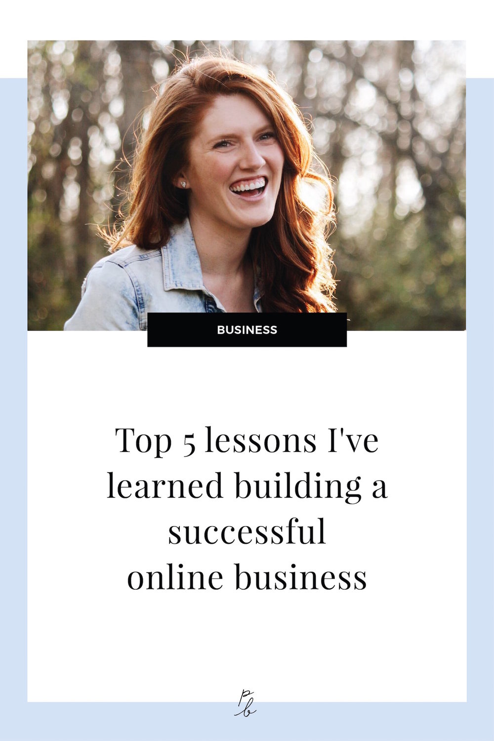 Top 5 lessons I've learned building a successful online business.jpg