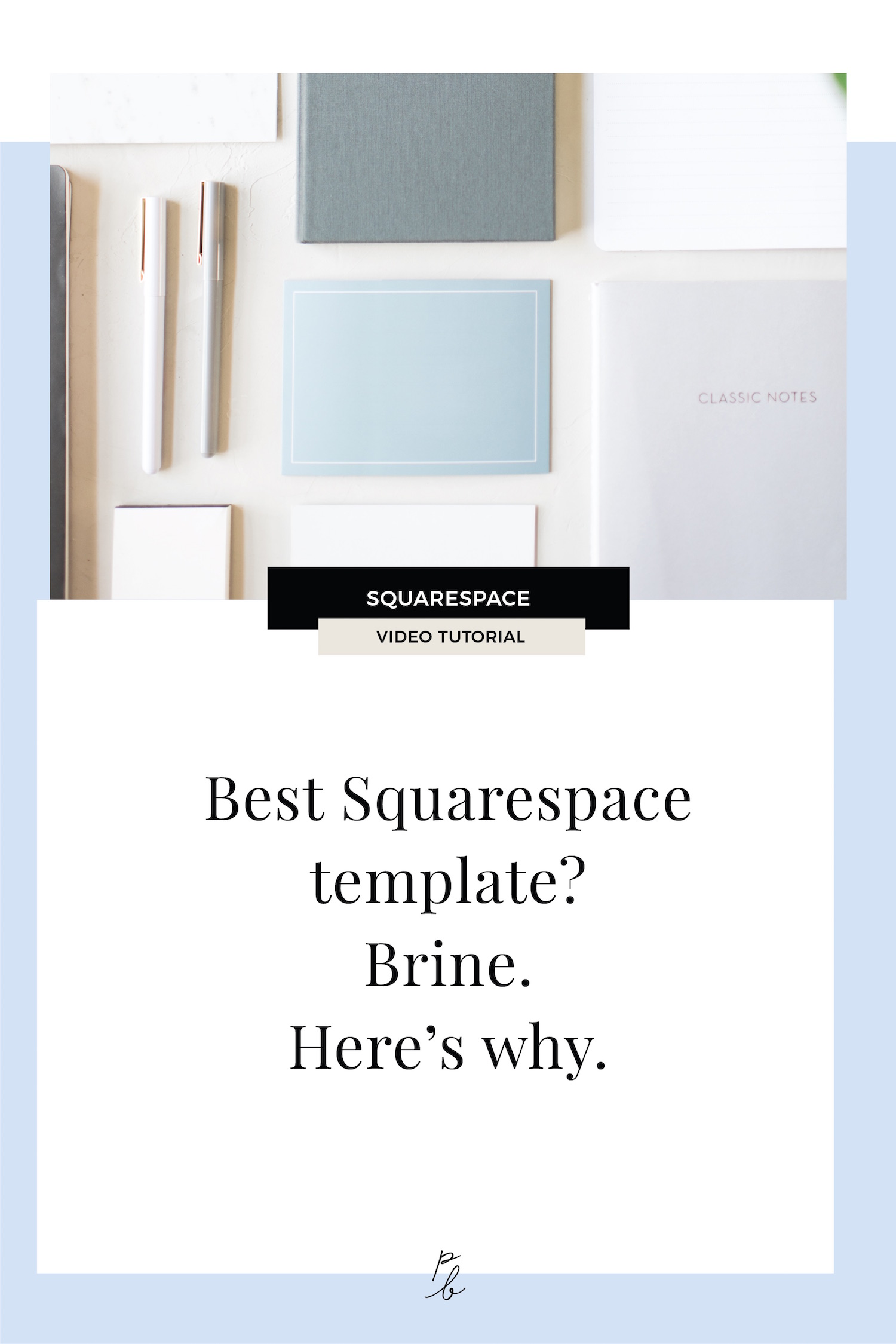 4e50a16003f0 What is the best Squarespace template? Brine. Here's why. — Paige Brunton |  Squarespace Expert + Website Designer