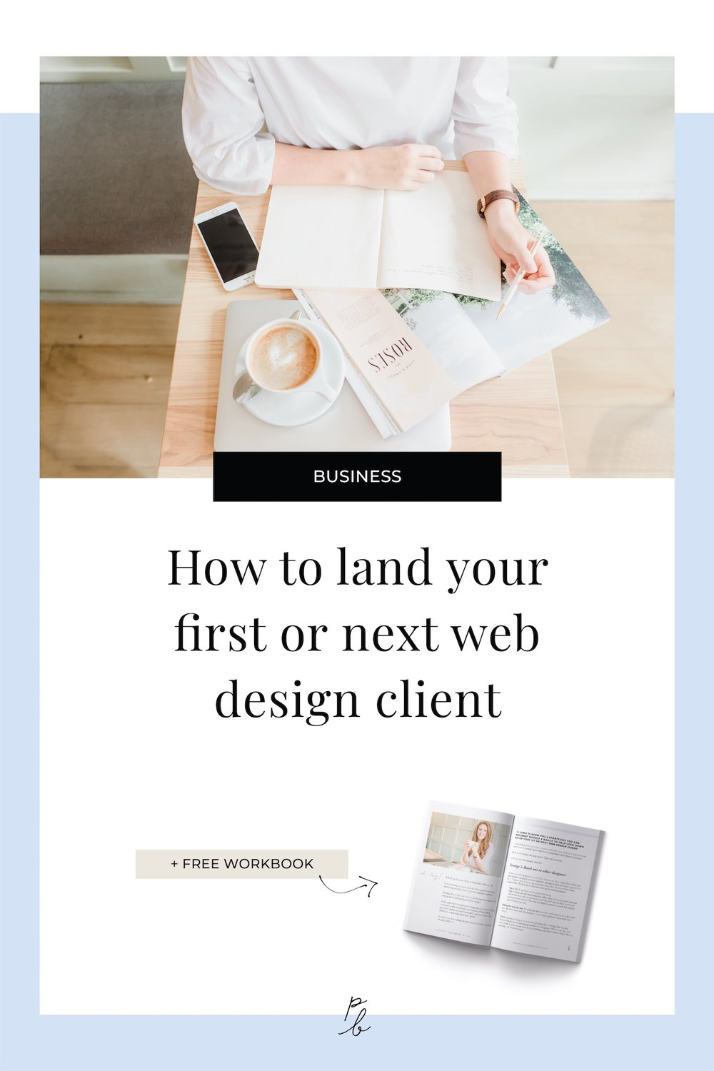 How to land your first or next web design client.jpg
