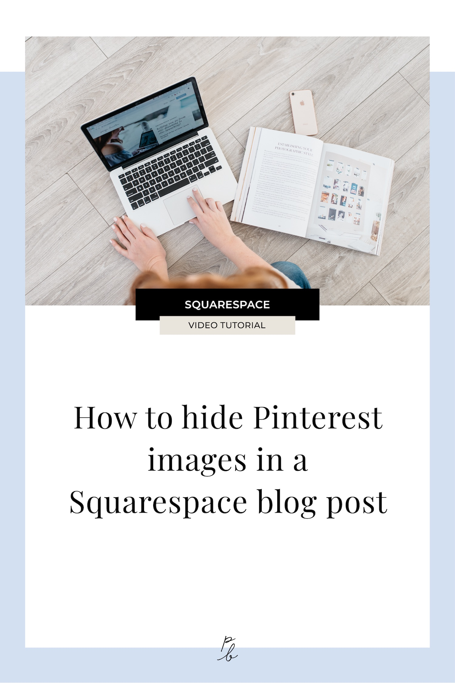 How to hide Pinterest images in a Squarespace blog post
