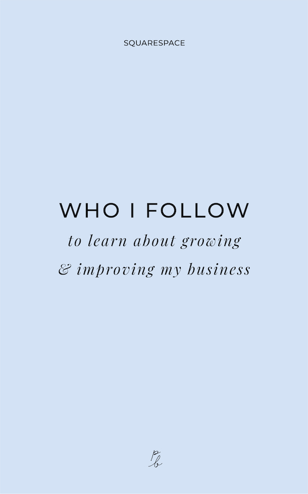 3-Who I follow to learn about growing and improving my business.jpg