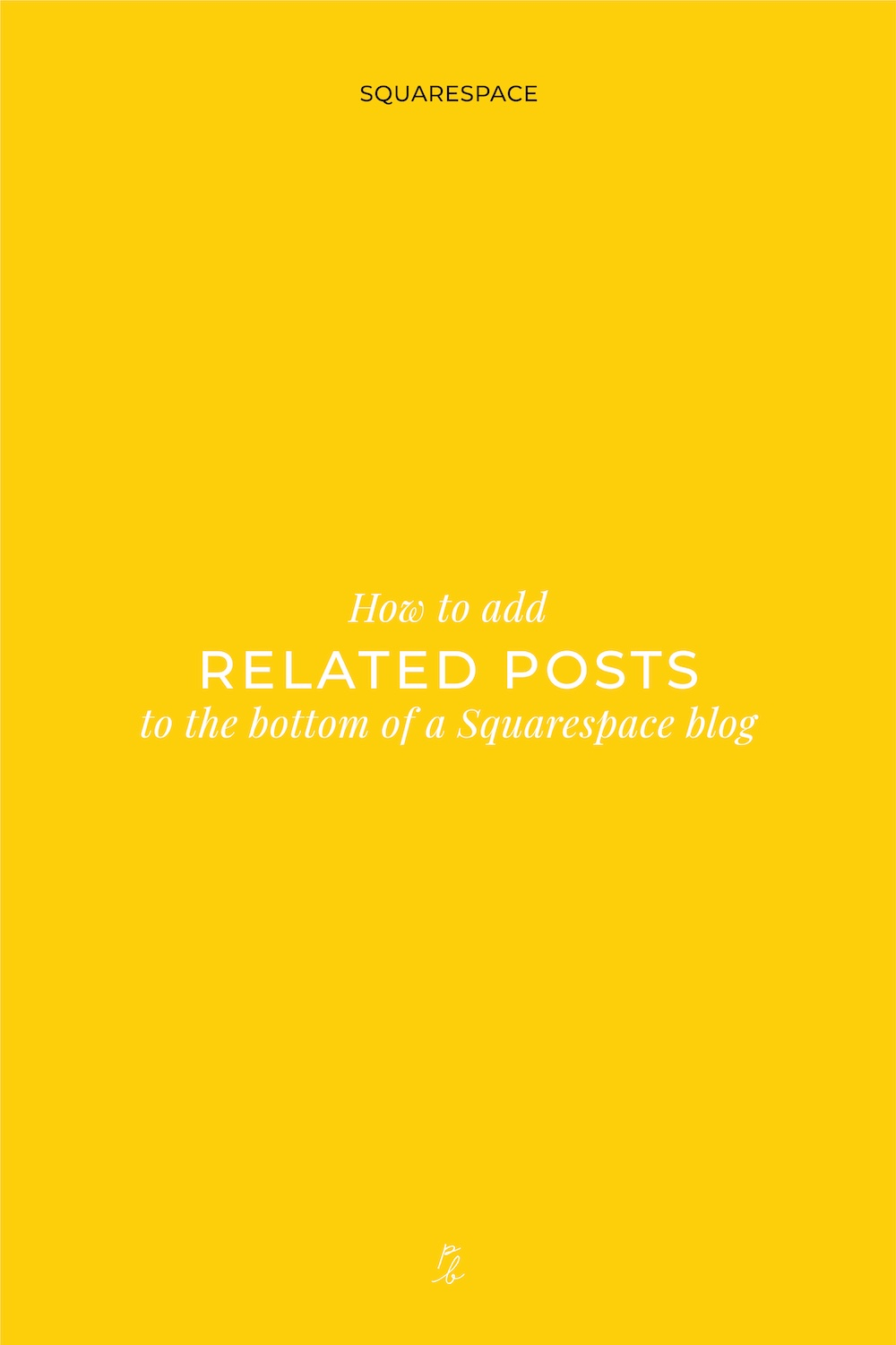 5-How to add related posts to the bottom of a Squarespace blog.jpg