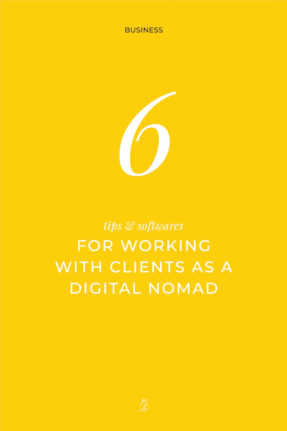 5-6 tips and softwares for working with clients as a digital nomad.jpg