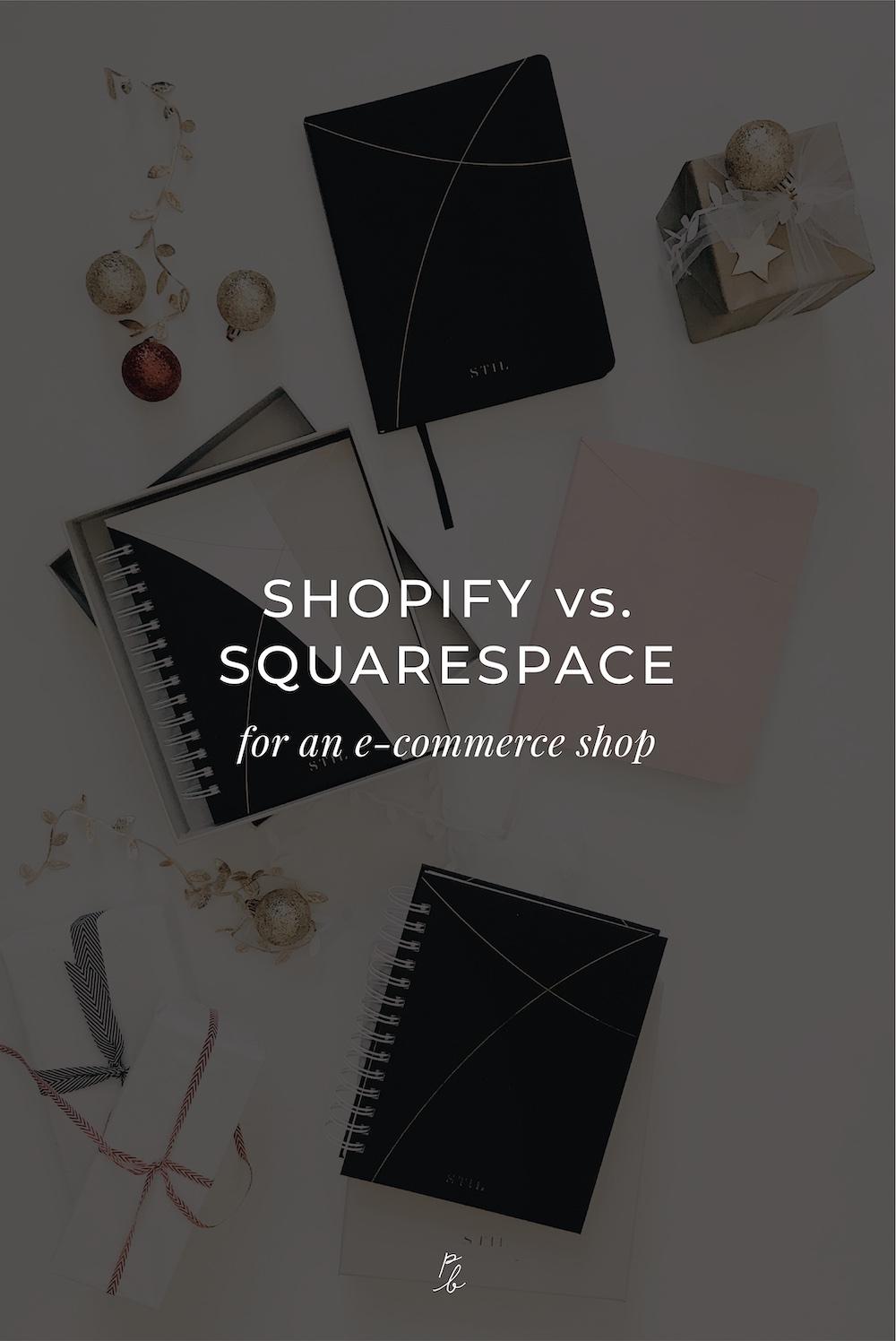 Shopify vs. Squarespace for an e-commerce shop.jpg