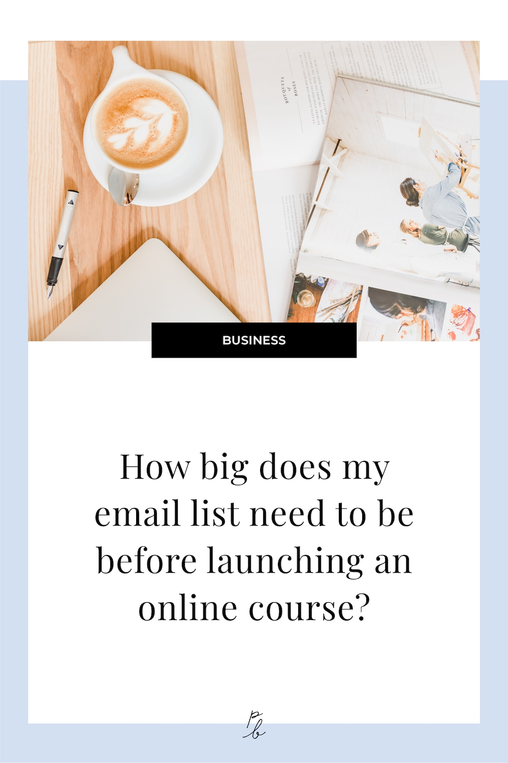 How big does my email list need to be before launching an online course?.jpg