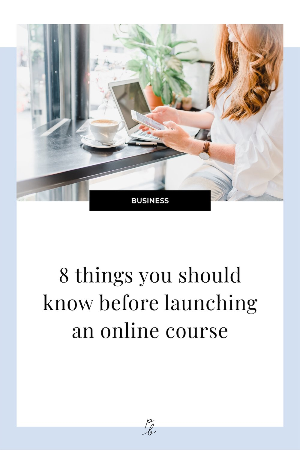 8 things you should know before launching an online course.jpg