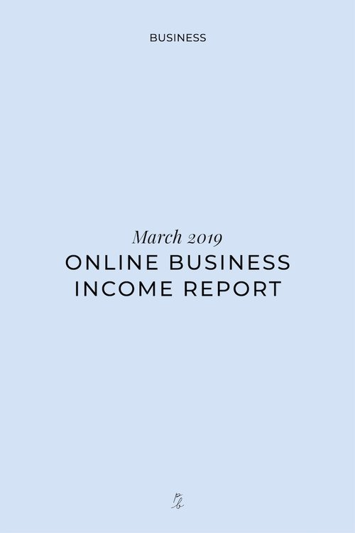 March 2019 online business income report