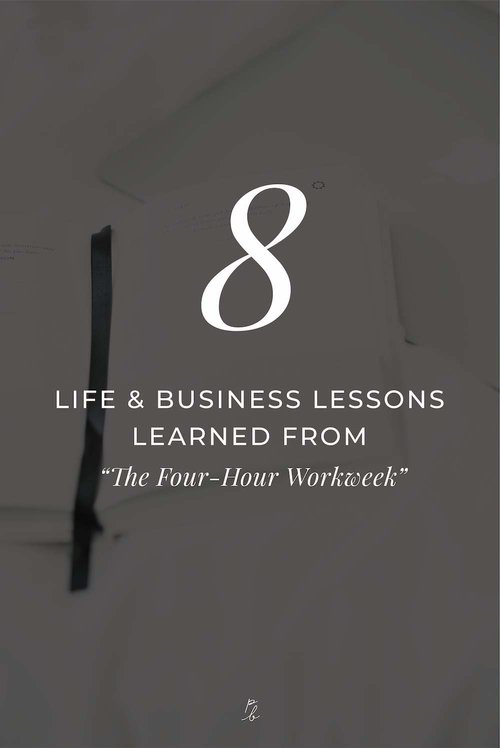 8 life and business lessons learned from the 4-hour workweek
