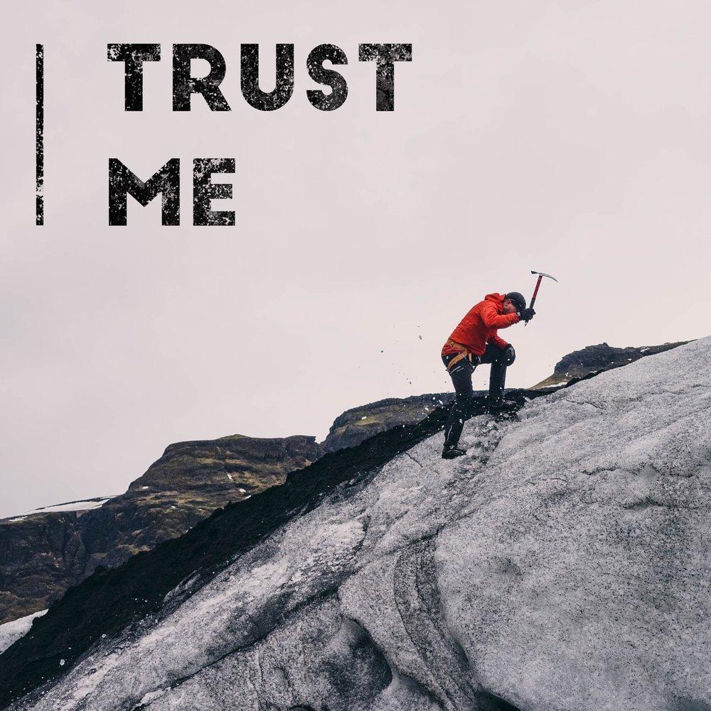 Trust Me.jpg