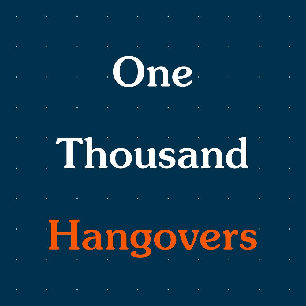 One THouand Hangovers.jpg