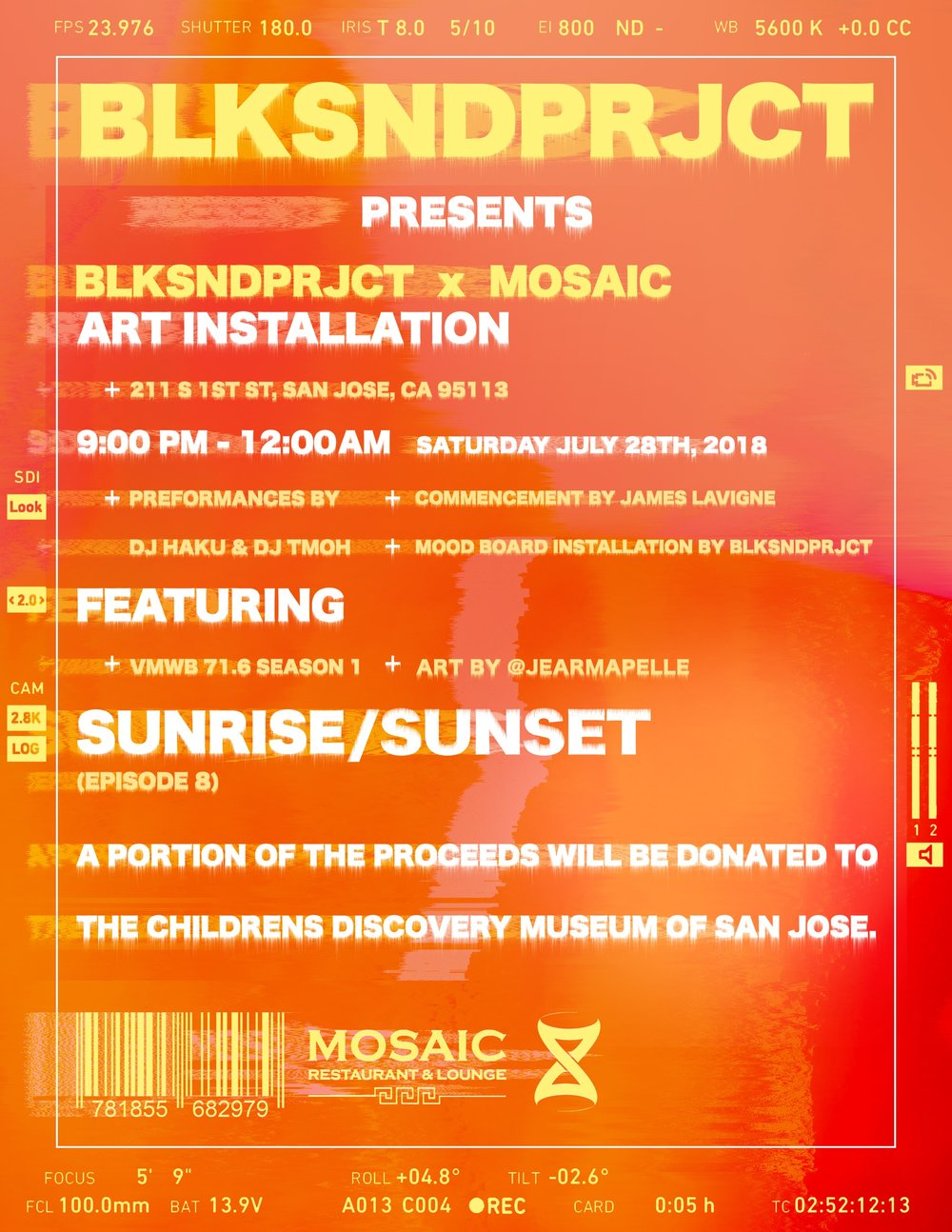 Sunrise/Sunset    Curated by James lavigne and Haku   Opening Reception:  28 July, 2018 // 9pm-12am   Mosaic Restaurant & Lounge   211 S 1st St San Jose, CA 95113