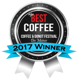 """Named """"Best Coffee"""" at the 2017 Coffee & Donut Fest in Des Moines!"""