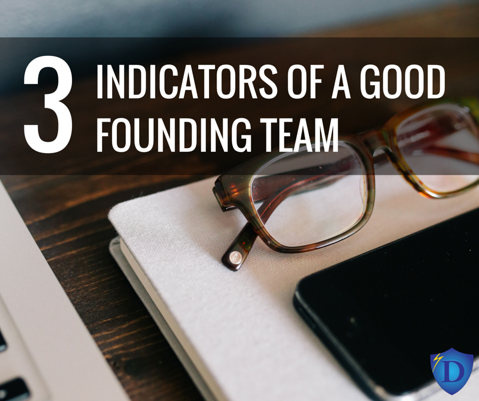 Indicators of a Good Founding Team