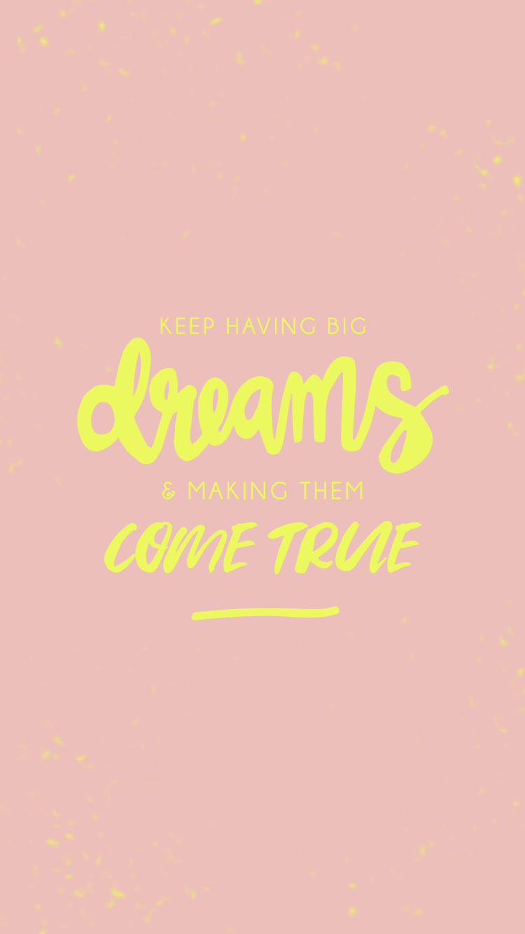 Free Download - Keep Having Big Dreams