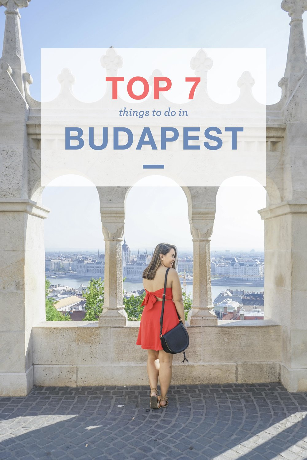 Top 7 Things to do in Budapest