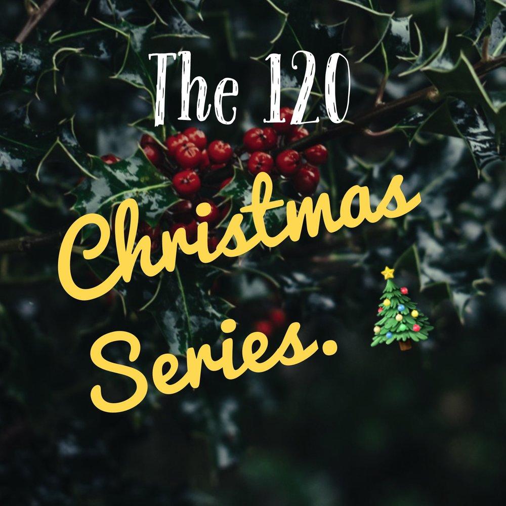 The 120 Christmas Series