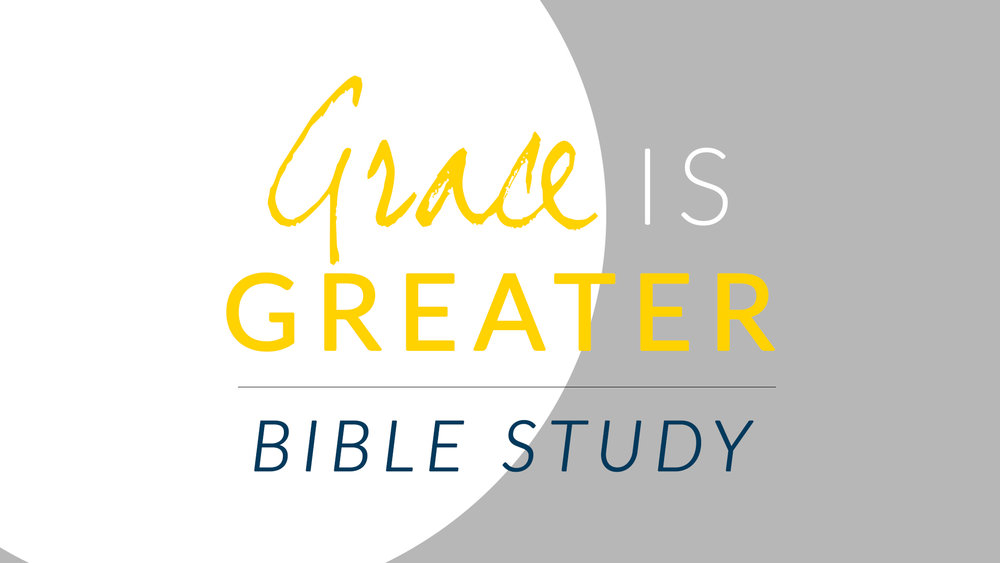Grace is Greater - Bible Study.jpg