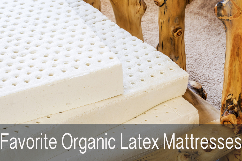 Favorite Organic Latex Mattresses