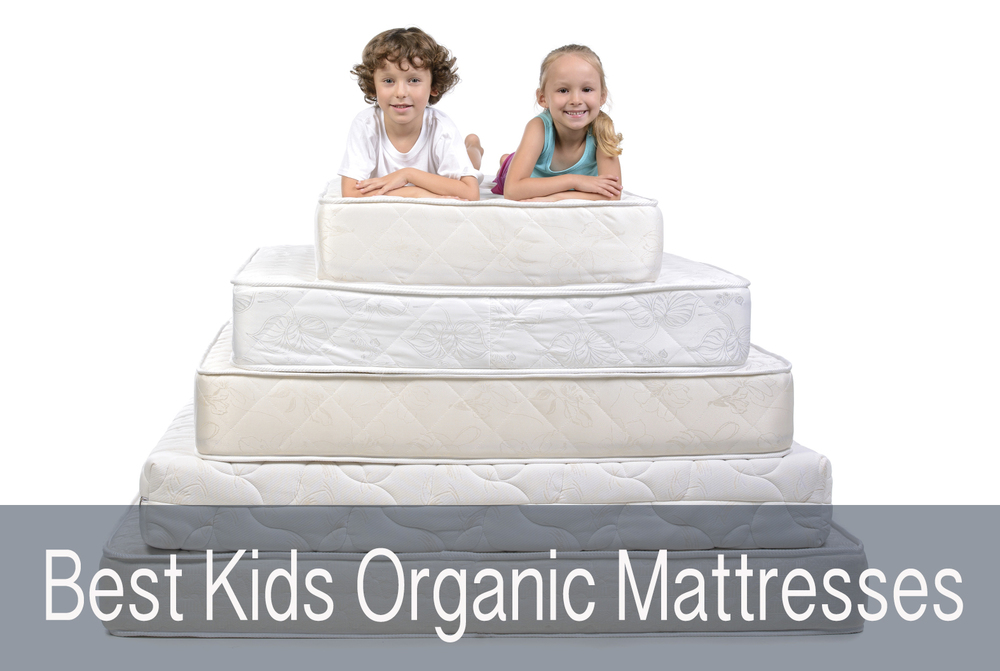 Best Kids Organic Mattresses