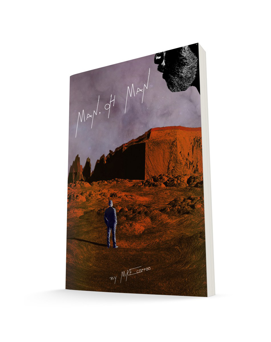 Man, Oh Man  by Mike Corrao is now available for pre-order.