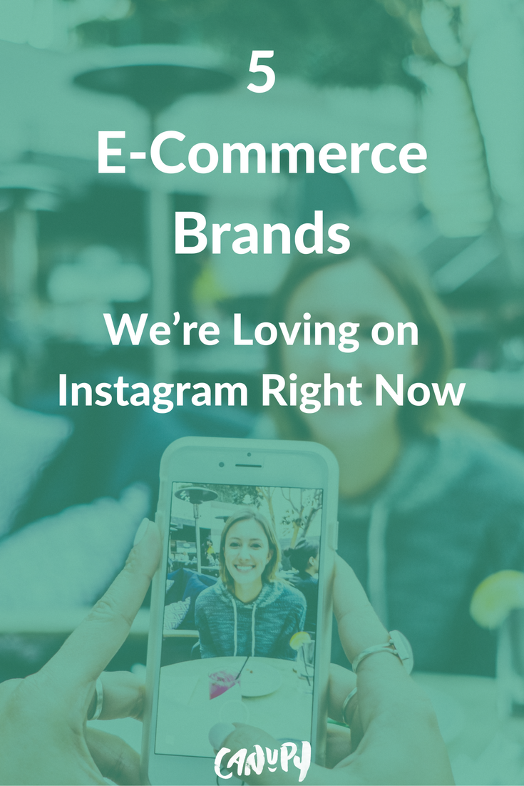 5 e-commerce brands we're loving on instagram