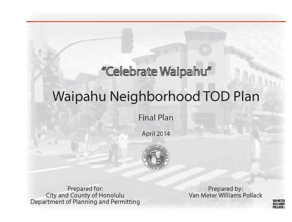 160513_Waipahu Neighborhood TOD Plan_Page_002.jpg