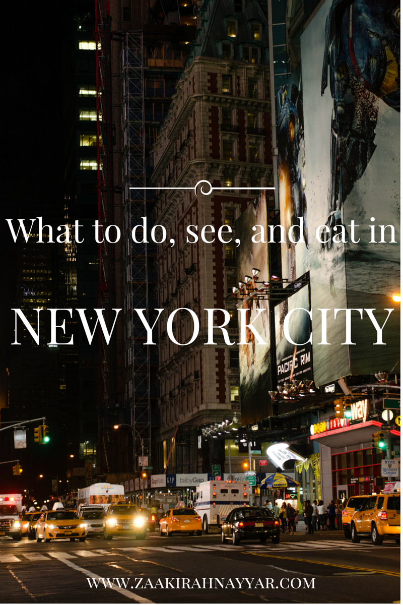 What to do, see, and eat in New York City | Zaakirah Nayyar
