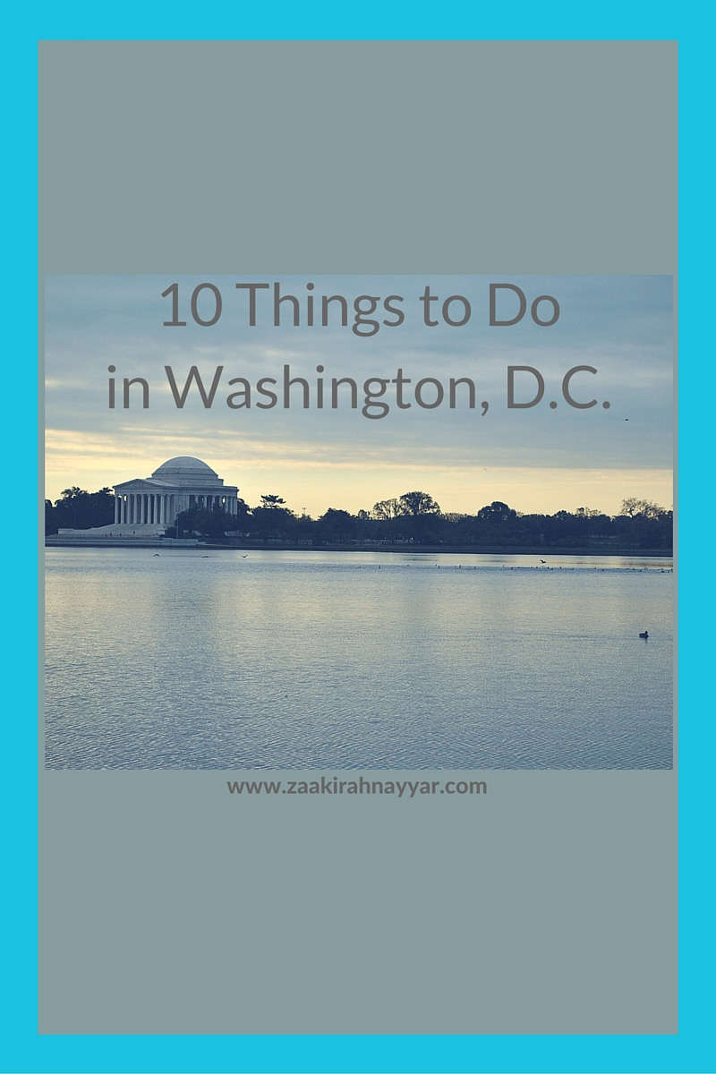 10 Things to Do In Washington DC