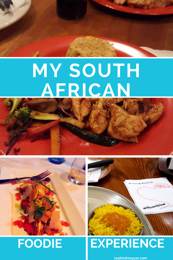 My Amazing South African Experience as a Foodie - ZAAKIRAH NAYYAR (1).png