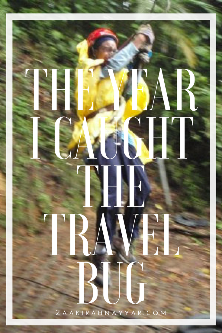 The Year I Caught the Travel Bug