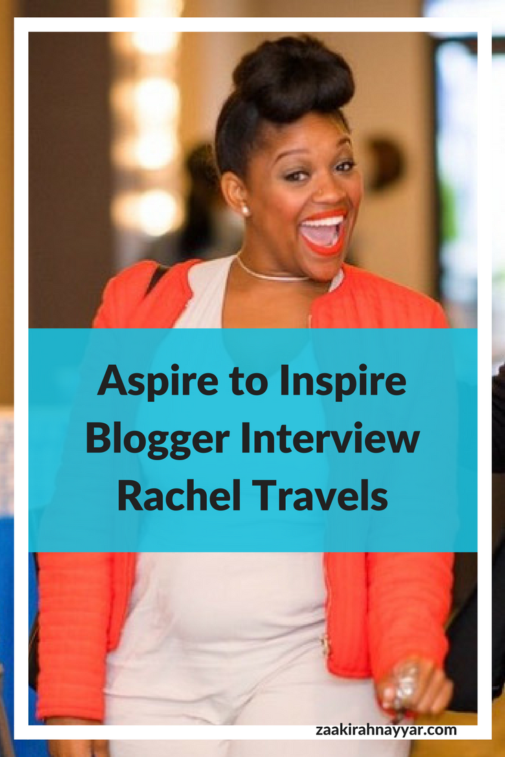 Aspire to Inspire Blogger Interview Rachel Travels.png