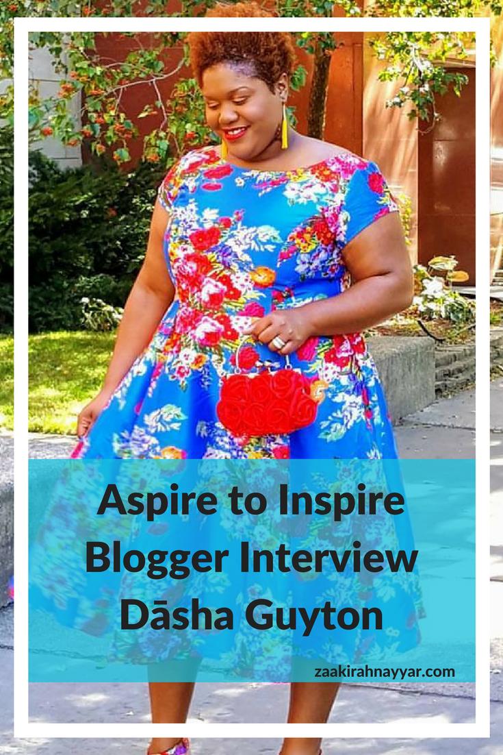 Aspire to Inspire Blogger Interview Dāsha Guyton Pinterest.png