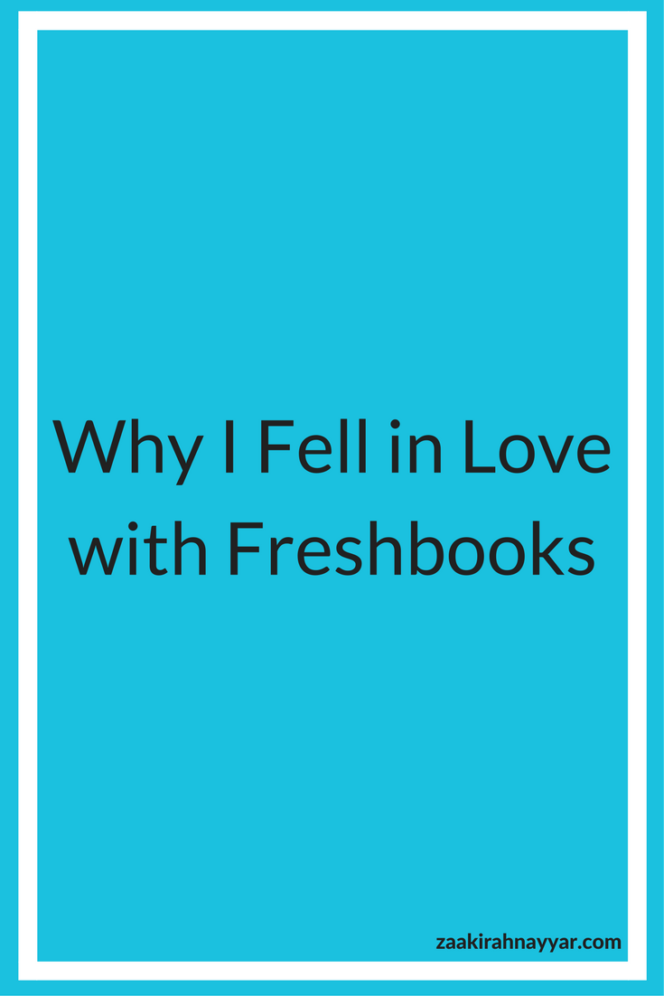 Why I Fell in love with Freshbooks Pinterest.png